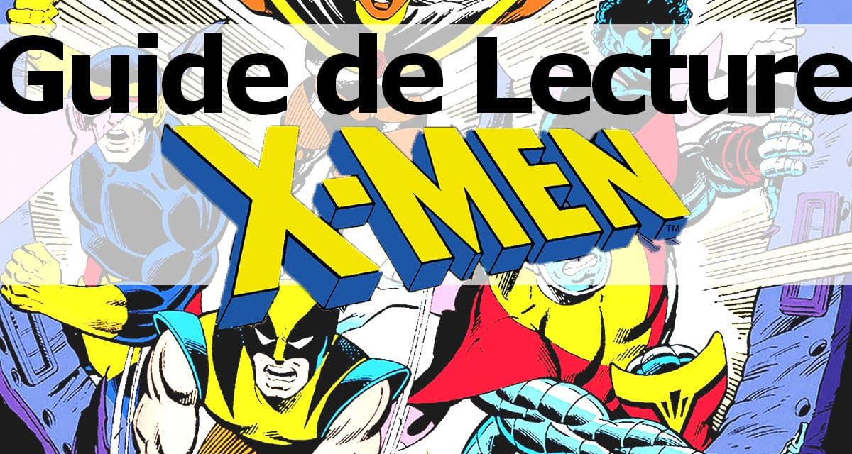 Guide de Lecture X-men Comics Stuff