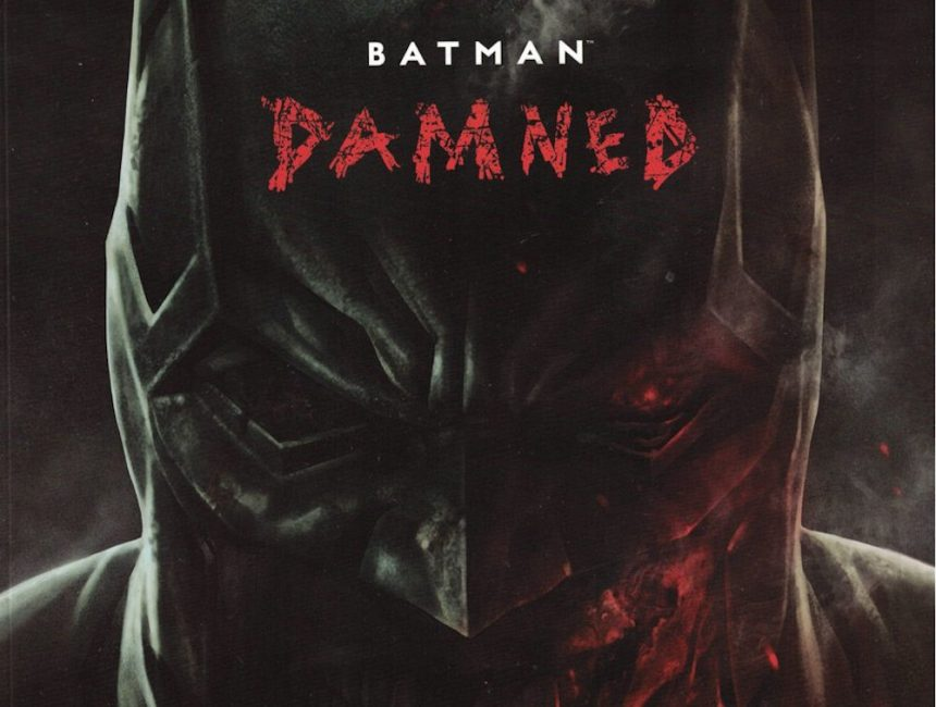 Batman Damned : Le malaise sublimé